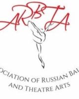Association of Russian Ballet and Theatre Arts (ARBTA)